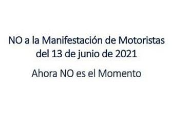 NO a la Manifestación de Motoristas del 13 de junio de 2021